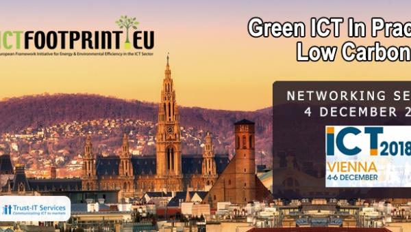 ICTFOOTPRINT.EU NETWORKING SESSION GREEN IT ICT2018 VIENNA